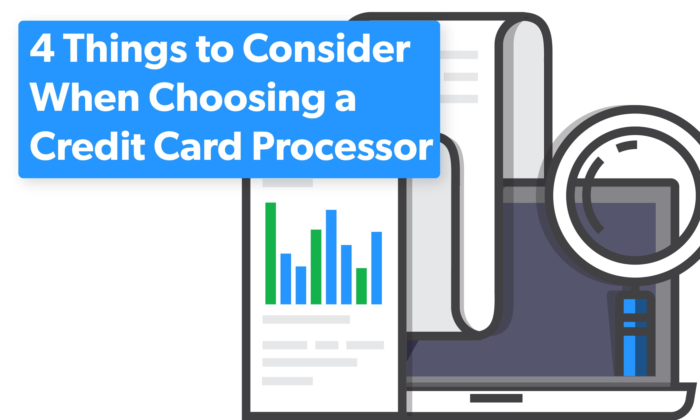Choosing a Credit Card Processor